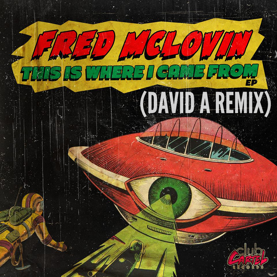 This Is Where I Came From (David A Remix) - Fred McLovin