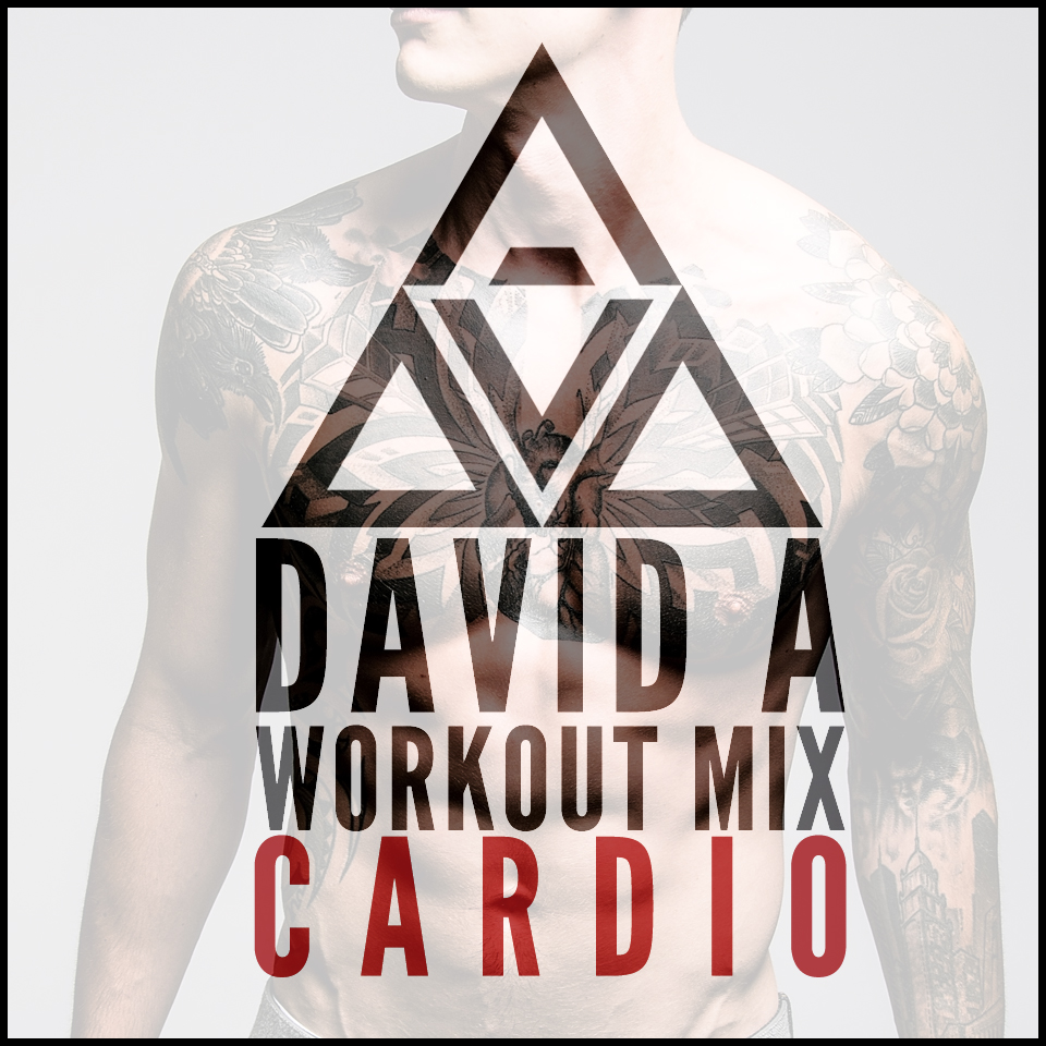 David A - Workout Mix 13/09 [CARDIO]