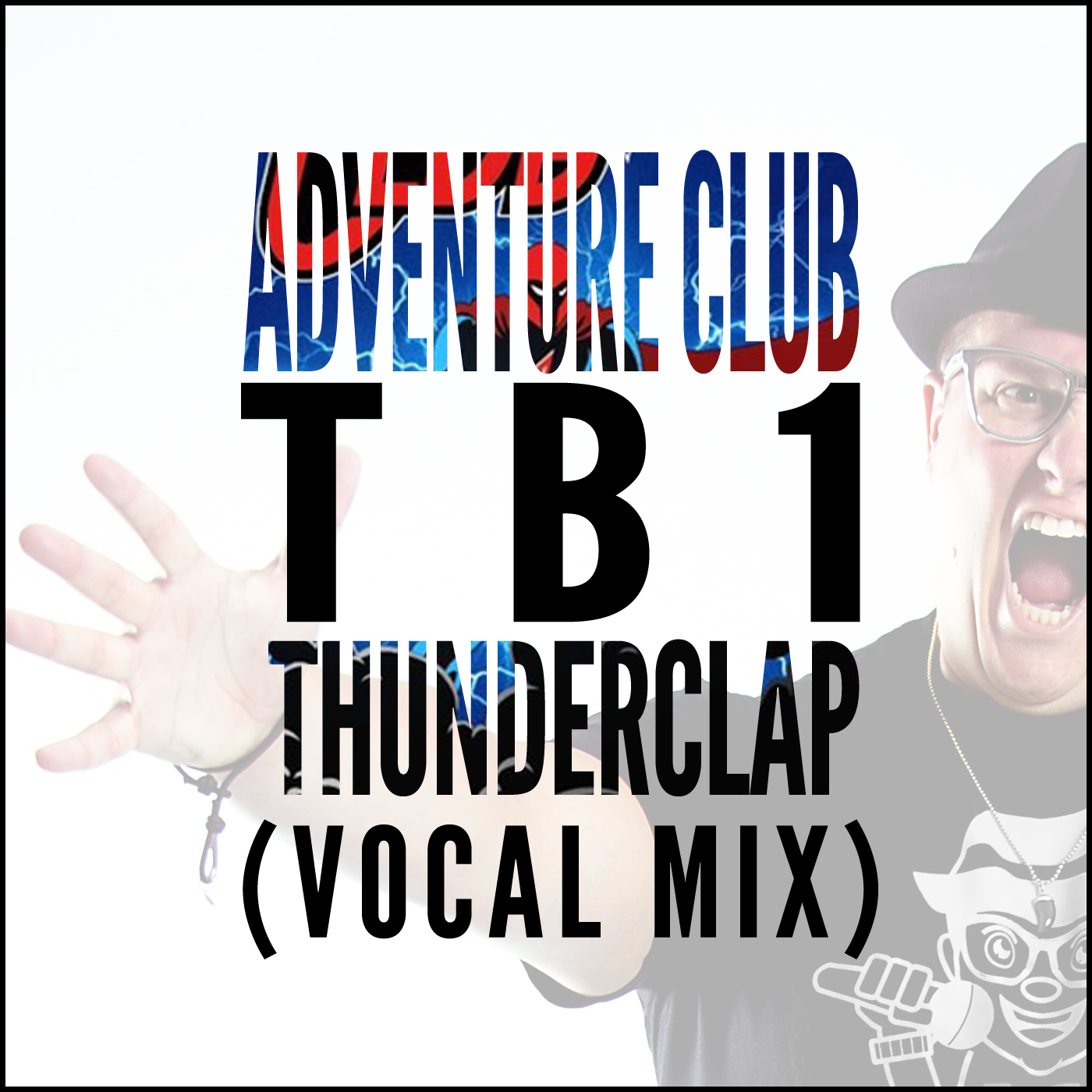 Thunderclap (TB1 Vocal Mix) - Adventure Club