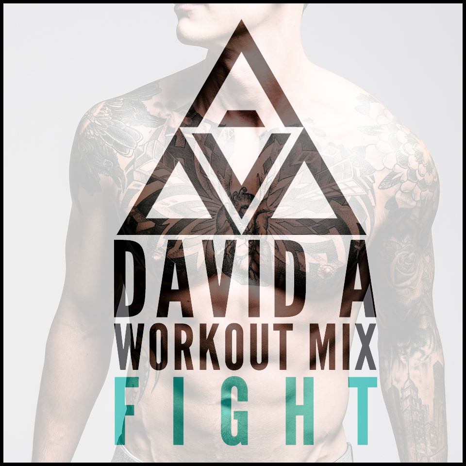 Fight - Workout Mix - David A