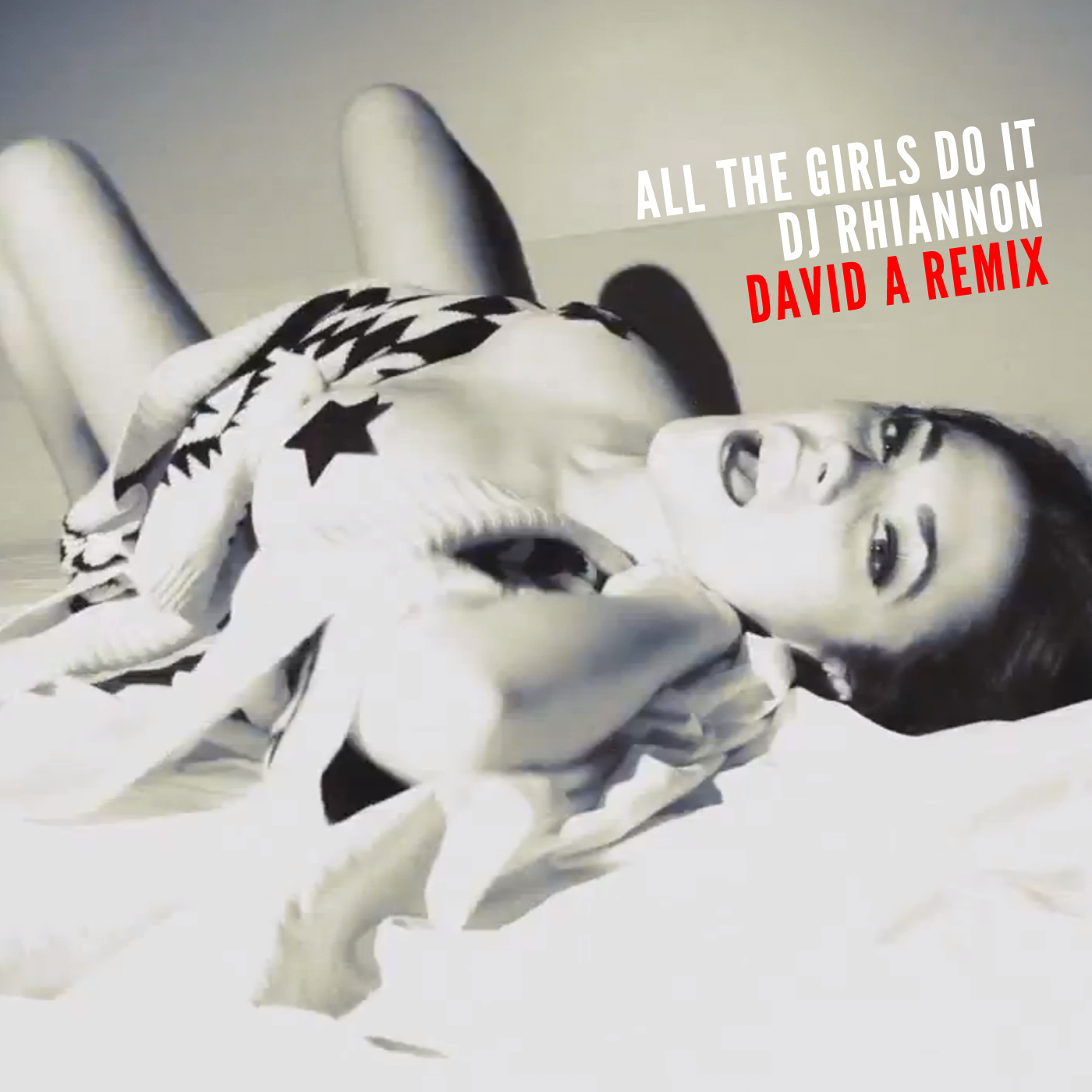 All The Girls Do It (David A Remix) - DJ Rhiannon - Artwork