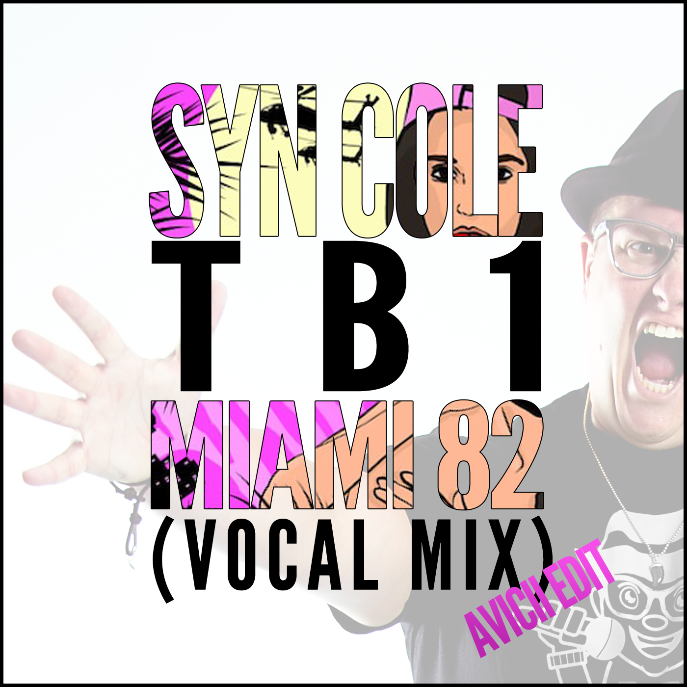 Miami 82 - Syn cole - Avicii edit - TB1 - Vocal Mix