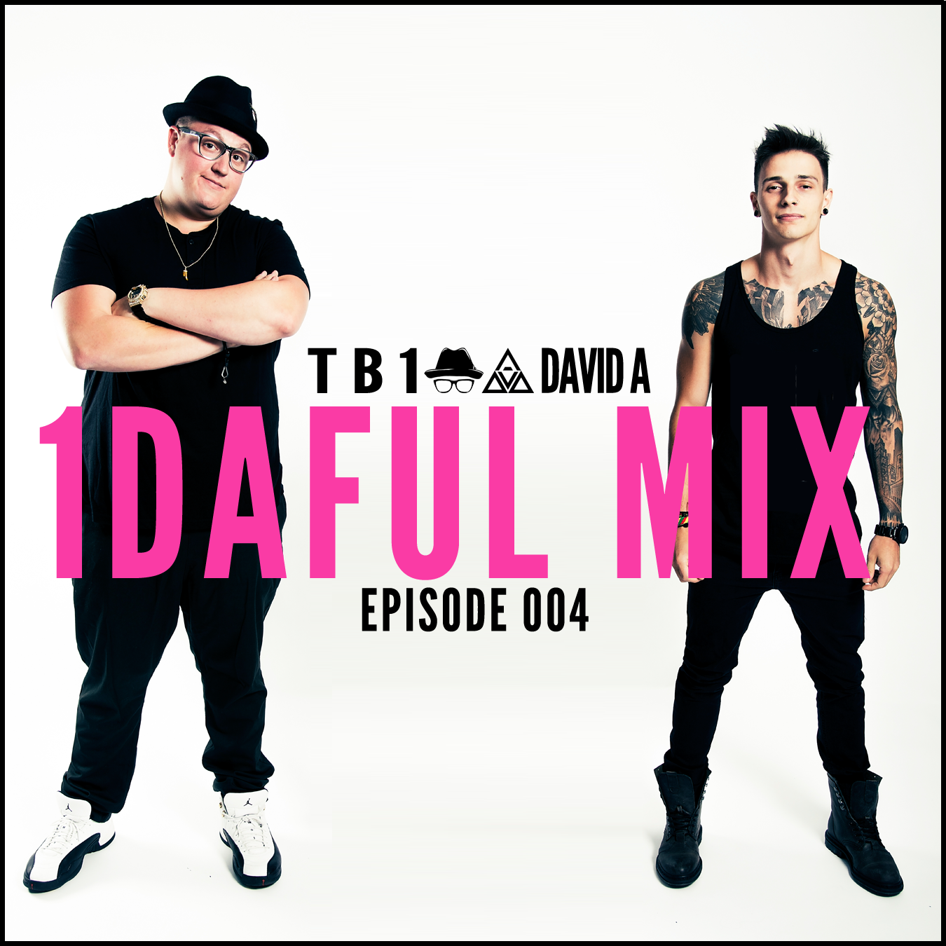 1DAFUL Mix - 004 - TB1 and David A